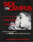 Sex on Campus: The Details Guide to the Real Sex Lives of College Students  by  Leland Elliot