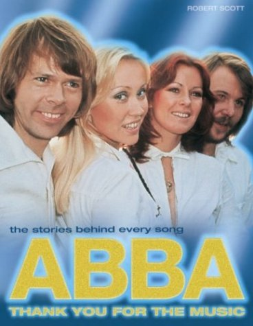 Abba Thank You for the Music  by  Robert Scott
