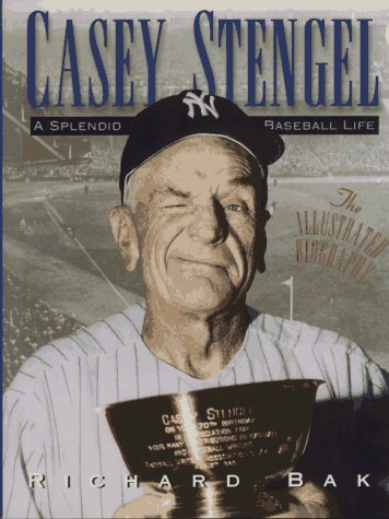 Casey Stengel  by  Richard Bak