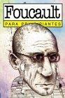 Foucault - Para Principiantes Lydia Alix Fillingham