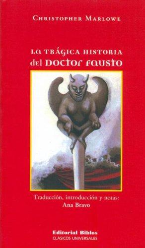 La Tragica Historia del Doctor Fausto Christopher Marlowe
