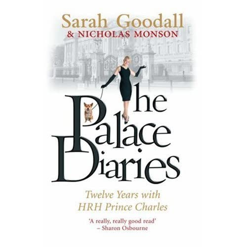 The Palace Diaries Twelve Years With Hrh Prince Charles border=