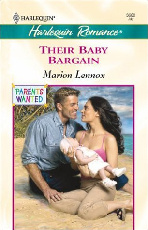 Their Baby Bargain (Parents Wanted) (Romance, 3662) Marion Lennox