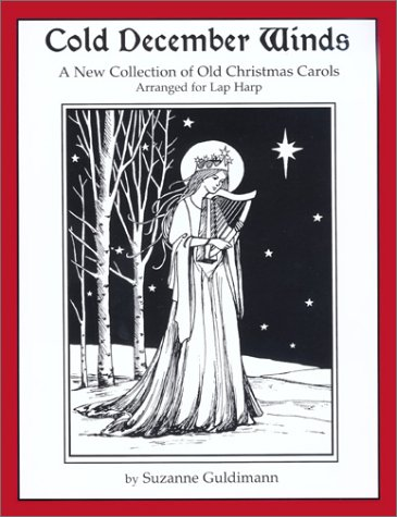Amid the Winter Snow: Victorian Christmas Carols Arranged for Lap Harp  by  Suzanne Guldimann