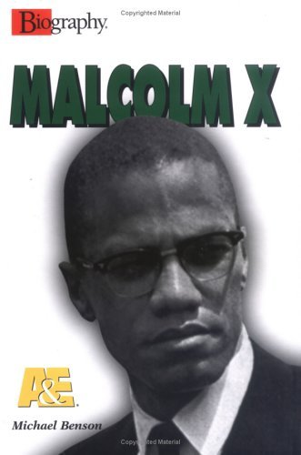 Malcolm X (Biography Michael      Benson