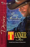 Tanner Ties (The Tanners of Texas) (Silhouette Desire #1676)  by  Peggy Moreland