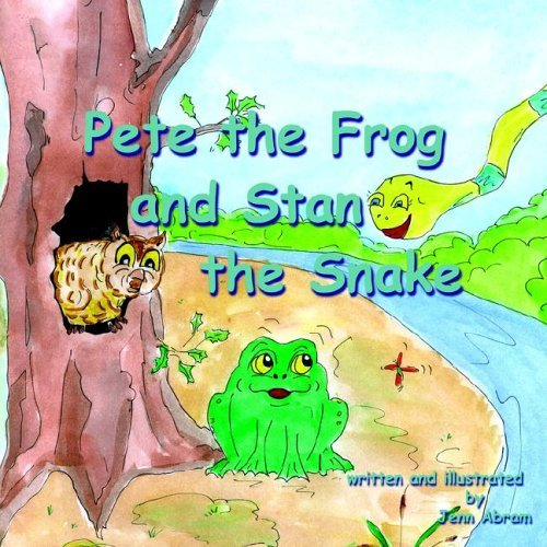 Pete the Frog and Stan the Snake: Adventure of a Little Frog  by  Jenn Abram