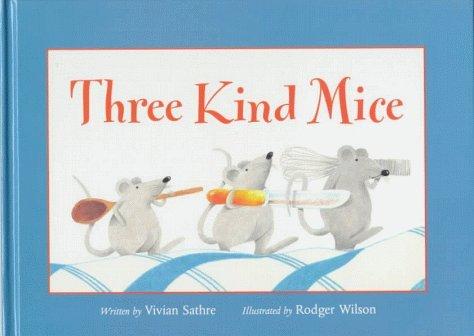 Three Kind Mice Vivian Sathre