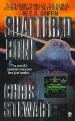 Shattered Bone  by  Chris Stewart