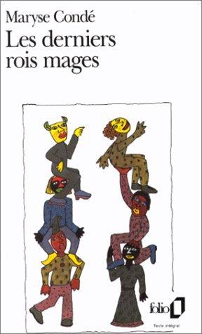 Derniers Rois Mages  by  Maryse Condé
