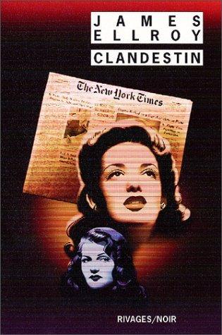 Clandestin  by  James Ellroy
