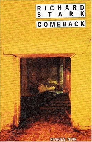 Comeback (Parker, #17)  by  Richard Stark