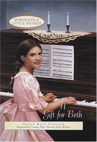 A Gift for Beth  by  Susan Beth Pfeffer