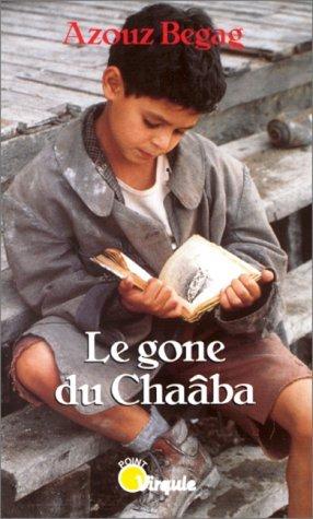 Le Gone du Chaâba Azouz Begag