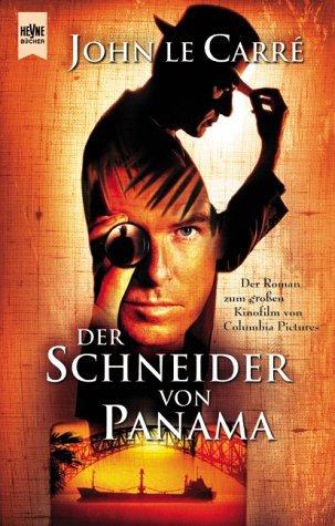Der Schneider Von Panama John le Carré