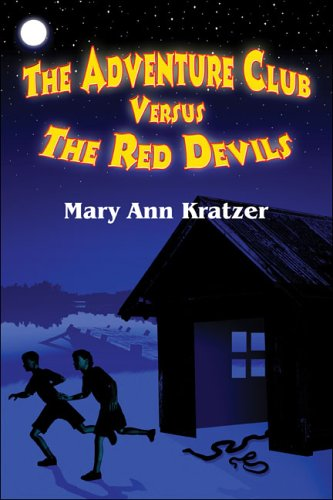 The Adventure Club Versus the Red Devils  by  Mary Ann Kratzer