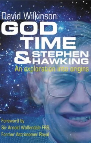 God, Time And Stephen Hawking  by  David Wilkinson