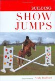 Building Show Jumps Andy Radford
