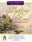 Lighting The Way Home Family Bible, Wedding Edition That Perfect Wedding Gift  by  Thomas Kinkade