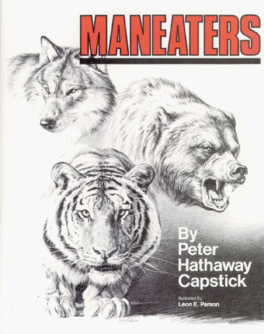 Maneaters  by  Peter Hathaway Capstick