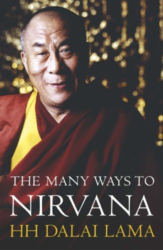 The Many Ways to Nirvana  by  Dalai Lama XIV