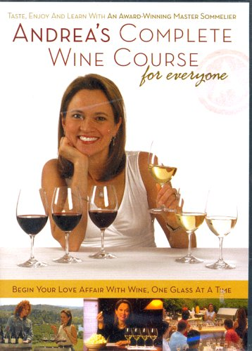 Andreas Complete Wine Course for Everyone  by  Andrea Robinson