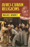 Afro-Cuban Religions Miguel Barnet