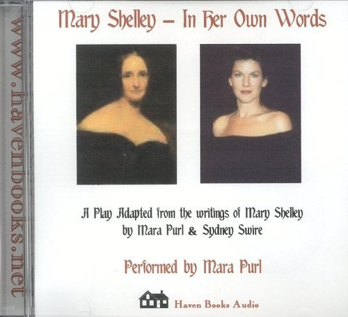 Mary Shelley: In Her Own Words  by  Mara Purl