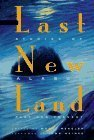 The Last New Land: Stories of Alaska Past and Present  by  Wayne Mergler