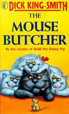 The Mouse Butcher Dick King-Smith