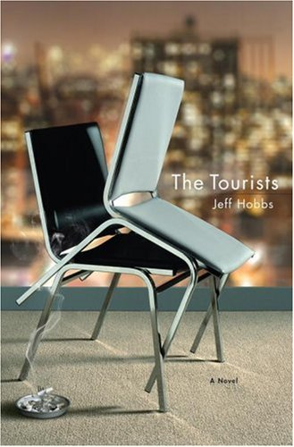 The Tourists  by  Jeff Hobbs