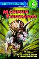 Maximum Triceratops Robert T. Bakker
