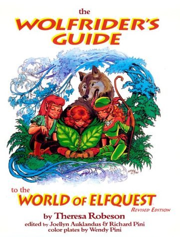 The Wolfriders Guide to the World of Elfquest, revised edition Theresa Robeson