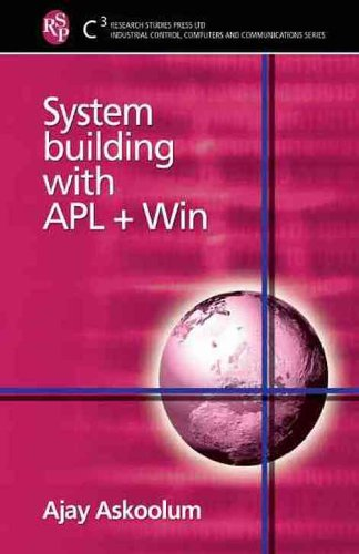 System Building with APL + Win  by  A.J. Askoolum