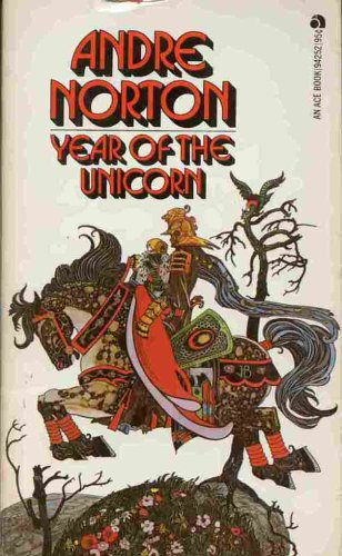 Year of the Unicorn (Witch World Series 2, High Hallack Cycle, #1) Andre Norton