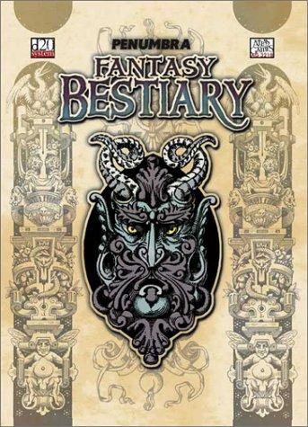 The Penumbra Fantasy Bestiary (D20) M. Nephew