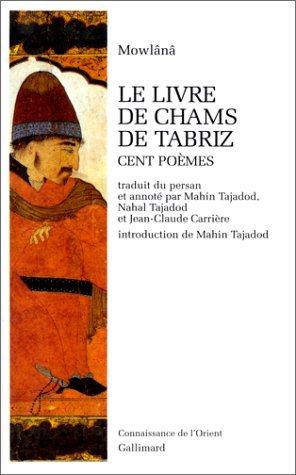 Le livre de Chams de Tabriz  by  Rumi