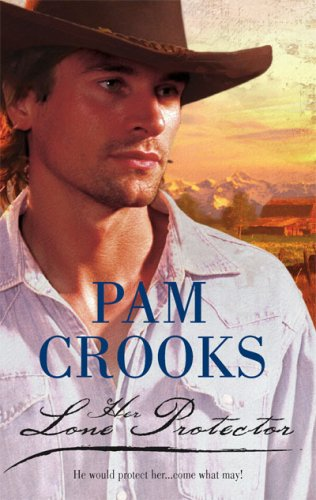 Her Lone Protector Pam Crooks