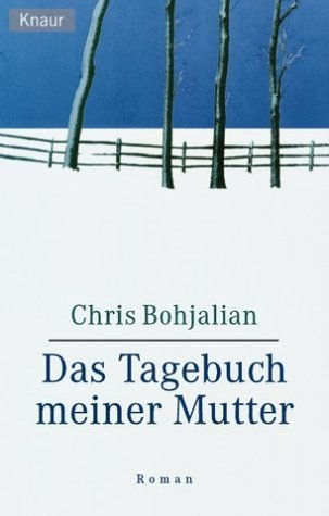Das Tagebuch meiner Mutter Chris Bohjalian