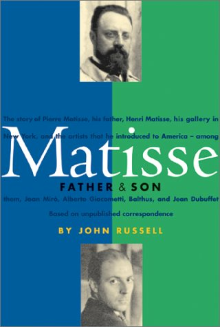 Matisse: Father and Son  by  John Russell