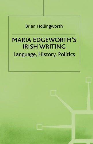 Maria Edgeworths Irish Writing Brian Hollingworth