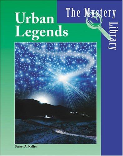 Urban Legends  by  Stuart A. Kallen