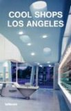 Cool Shops Los Angeles  by  Karin Mahle