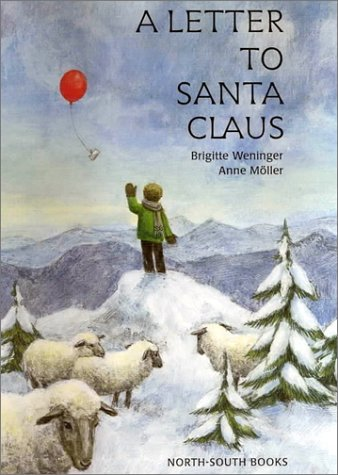 A Letter to Santa Claus  by  Brigitte Weninger