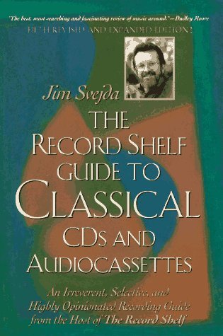 The Record Shelf Guide to Classical CDs and Audiocassettes  by  Jim Svejda