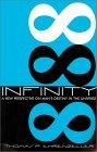 Infinity: A New Perspective on Mans Destiny in the Universe Thomas P. Ehrenzeller