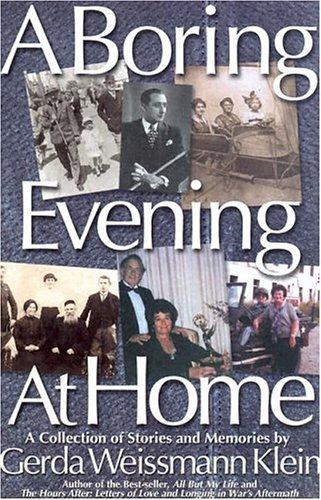 A Boring Evening at Home  by  Gerda Weissmann Klein