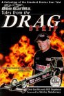 Tales from the Drag Strip with Big Daddy Don Garlits  by  Don Garlits