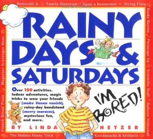 Rainy Days & Saturdays Linda Hetzer