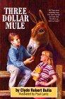 Three-Dollar Mule Clyde Robert Bulla